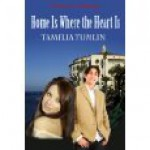 Home Is Where the Heart Is - Tamelia Tumlin