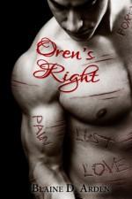 Oren's Right - Blaine D. Arden