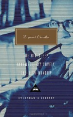 The Big Sleep; Farewell, My Lovely; The High Window - Raymond Chandler, Diane Johnson