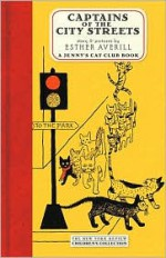 Captains of the City Streets: A Jenny's Cat Club Book - Esther Averill
