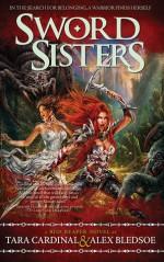 Sword Sisters: A Red Reaper Novel - Tara Cardinal, Alex Bledsoe