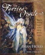The Faeries' Oracle - Brian Froud, Jessica Macbeth