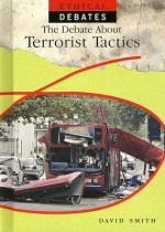 The Debate about Terrorist Tactics - David Downing