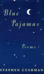 Blue Pajamas - Stephen Cushman