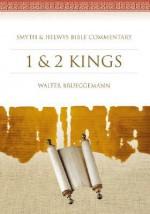 1 & 2 Kings: Smyth & Helwys Bible Commentary - Walter Brueggemann
