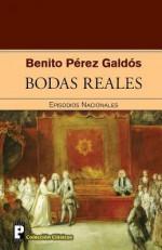 Bodas Reales - Benito Pérez Galdós