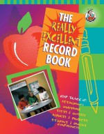 The Really Excellent Record Book, Grades K - 6 - Frank Schaffer Publications, Frank Schaffer Publications