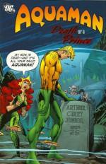 Aquaman: Death of the Prince - Steve Skeates, Paul Levitz, Mike Grell, Jim Aparo