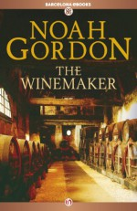 The Winemaker - Noah Gordon