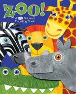 ZOO! A Big Fold Out Counting Book: A Fold-Out Book About Counting - Lori Froeb, Jo Brown