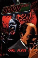 Blood Street - Carl Alves