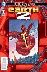 Earth 2 Futures End #1 (3d Cover) - Daniel H. Wilson