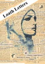 Loath Letter - Christy Leigh Stewart