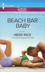 Beach Bar Baby - Heidi Rice