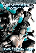 Blackest Night: Black Lantern Corps, Vol. 2 - Geoff Johns, James Robinson, Greg Rucka, Scott Kolins, Nicola Scott, Eddy Barrows, Ruy Jose, Various