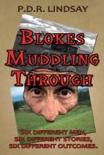 Blokes Muddling Through - P.D.R. Lindsay