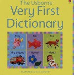 Very First Dictionary - Caroline Young, Felicity Brooks
