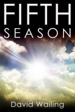 Fifth Season - David Wailing