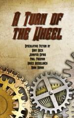 A Turn of the Wheel - Gary Beck, Jennifer Eifrig, Paul Freeman, Bruce Hesselbach, Mark Roman