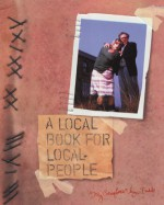 A Local Book for Local People - Mark Gatiss, Jeremy Dyson, Steve Pemberton, Reece Shearsmith