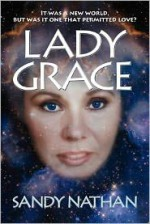 Lady Grace (Tales from Earth's End #2) - Sandy Nathan