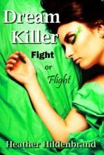 Fight or Flight - Heather Hildenbrand