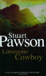 Limestone Cowboy - Stuart Pawson