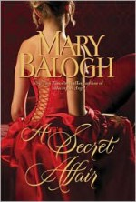 A Secret Affair - Mary Balogh