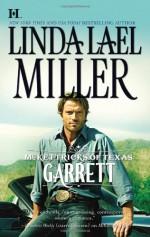 Garrett (McKettricks of Texas, #2) - Linda Lael Miller