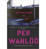 The Steel Spring - Per Wahlöö