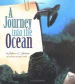 A Journey Into the Ocean - Rebecca L. Johnson