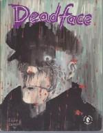 Deadface: Immortality Isn't Forever - Eddie Campbell, Neil Gaiman