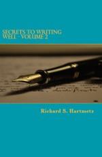 Secrets to Writing Well - Volume 2 - Richard S. Hartmetz
