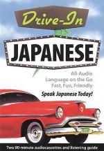 Drive-In Japanese - NTC Publishing Group, Passport Books, Jane Wightwick
