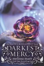 Darkest Mercy - Melissa Marr