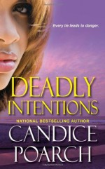 Deadly Intentions - Candice Poarch