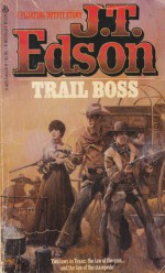 Trail Boss - J.T. Edson
