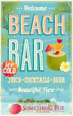 Beach Bar (Something Else Publishing eCookbooks) - Something Else Publishing