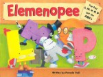 Elemenopee: The Day L, M, N, O, P Left the ABC's - Pamela Hall
