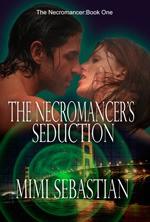 The Necromancer's Seduction - Mimi Sebastian