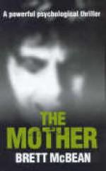 The Mother - Brett McBean