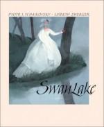 Swan Lake - Pyotr Ilyich Tchaikovsky, Lisbeth Zwerger