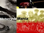Motorcycle Mania: The Biker Book - Solomon R. Guggenheim Museum