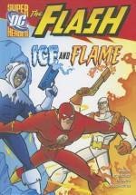The Flash: Ice and Flame - Jane B. Mason