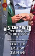 Western Winter Wedding Bells - Cheryl St.John, Jenna Kernan, Charlene Sands