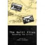 The Haiti Files: Decoding The Crisis - James Ridgeway