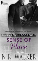 Sense of Place (Thomas Elkin #3) - N.R. Walker