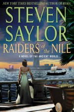 Raiders of the Nile - Steven Saylor
