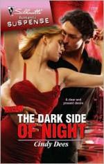 The Dark Side Of Night - Cindy Dees