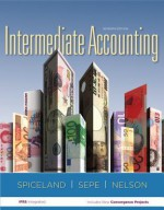 MP Loose Leaf Intermediate Accounting Volume 1 with Annual Report - J David Spiceland, James Sepe, Mark Nelson